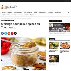 Mélange pour pain d'épices au Thermomix - Recette Thermomix