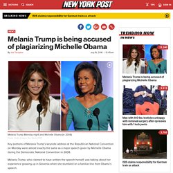 Melania Trump is being accused of plagiarizing Michelle Obama