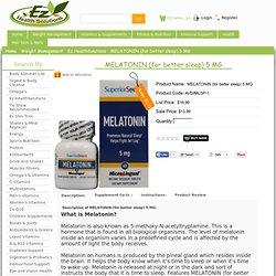 MELATONIN (for better sleep) 5 MG, Ez-Healthsolutions