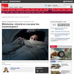 Mélatonine: miracle en vue pour les insomniaques?