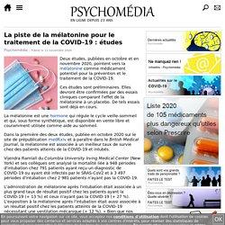 La piste de la mélatonine pour le traitement de la COVID-19: études