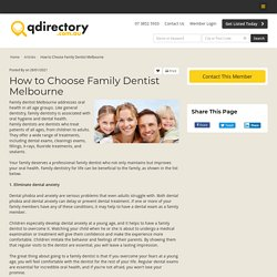 How to Choose Family Dentist Melbourne - Business Directory Member Article By
