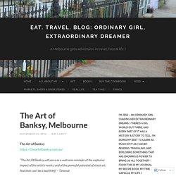 Eat. Travel. Blog: Ordinary Girl, Extraordinary Dreamer