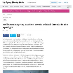 Melbourne Spring Fashion Week: Ethical threads in the spotlight