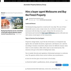 Hire a buyer agent Melbourne and Buy the Finest Property