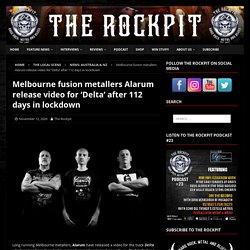 Melbourne fusion metallers Alarum release video for 'Delta' after 112 days in lockdown