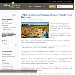 A Melbourne Natural Playground Named Australia's Best Playground