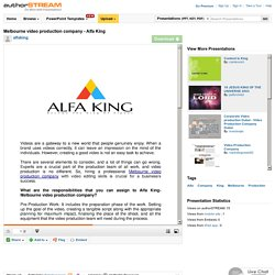 Melbourne Video Production Company - Alfa King