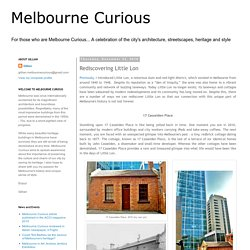 Melbourne Curious: Rediscovering Little Lon