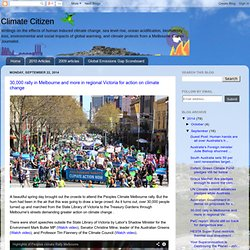 30,000 rally in Melbourne and more in regional Victoria for action on climate change