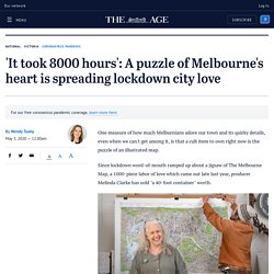 'It took 8000 hours': A puzzle of Melbourne's heart is spreading lockdown city love