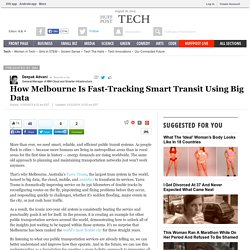 How Melbourne Is Fast-Tracking Smart Transit Using Big Data