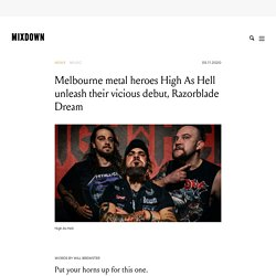 Melbourne metal heroes High As Hell unleash their vicious debut, Razorblade Dream