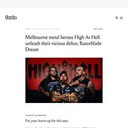 Melbourne metal heroes High As Hell unleash their vicious debut, Razorblade Dream - Forte