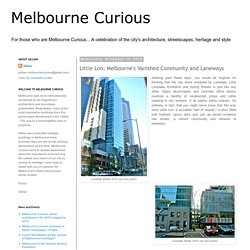 Melbourne Curious: Little Lon: Melbourne's Vanished Community and Laneways