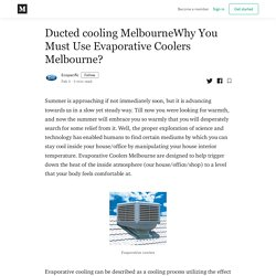 Why You Must Use Evaporative Coolers Melbourne?