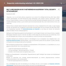 WILT U MELDINGEN IN WI-FI-NETWERKEN IN KASPERSKY TOTAL SECURITY UITSCHAKELEN?
