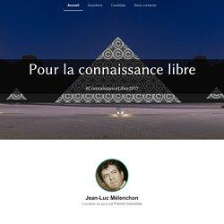 Réponses de Jean-Luc Mélenchon - Connaissance Libre 2017