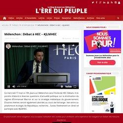 16 mars 2021 Mélenchon : Débat à HEC - #JLMHEC