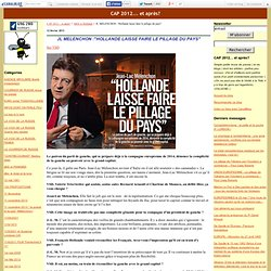 """JL MELENCHON :""""Hollande laisse faire le pillage du pays"""""""