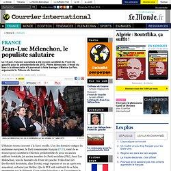 Jean-Luc Mélenchon, le populiste salutaire