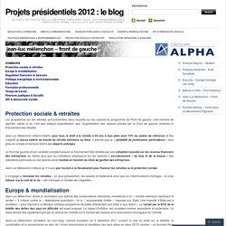 Projets présidentiels 2012 : le blog