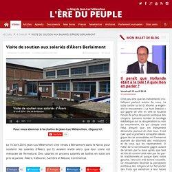 VIDÉO - Jean-Luc Mélenchon en visite de soutien aux salariés d'Åkers Berlaimont