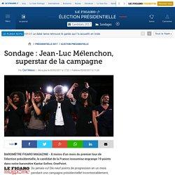 Sondage : Jean-Luc Mélenchon, superstar de la campagne
