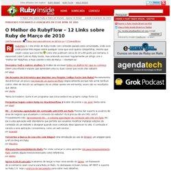 O Melhor do RubyFlow – 12 Links sobre Ruby de Março de 2010