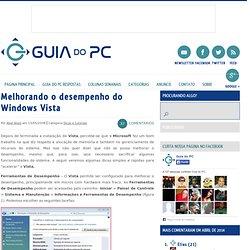 Melhorando o desempenho do Windows Vista « Guia do PC