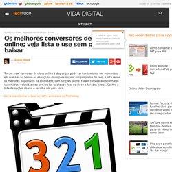 Os melhores conversores de vídeo online; veja lista e use sem precisar baixar