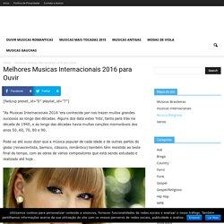 Melhores Musicas Internacionais 2016 para Ouvir - Musicas TV.com