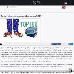 Os 100 Melhores Livros para Adolescentes [NPR]