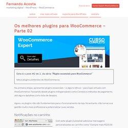 Melhores plugins para WooCommerce