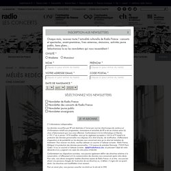 Maison de la radio : Ciné concert : Méliès redécouvert