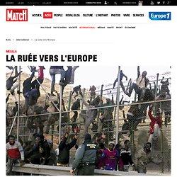 Melilla. La ruée vers l'Europe