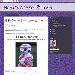 Melissa's Crochet Patterns: BB-8 from Star Wars Crochet Pattern