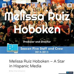 Melissa Ruiz Hoboken – A Star in Hispanic Media