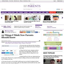 Melissa Sher: 23 Things I Think New Parents Should Know