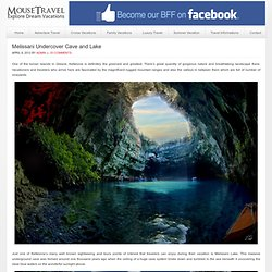 Melissani Undercover Cave and Lake | Explore Dream Vacations