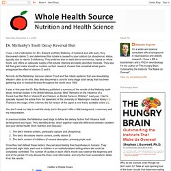 Whole Health Source: Dr. Mellanby's Tooth Decay Reversal Diet