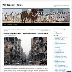 Shia- & Sunni-konflikten i Mellanösterns krig – Syrien i fokus