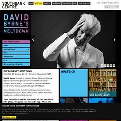 David Byrne's Meltdown