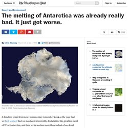 The melting of Antarctica was already really bad. It just got worse.