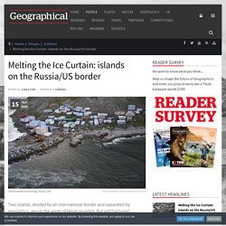 Melting the Ice Curtain: islands on the Russia/US border