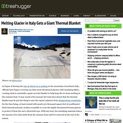 Glacier Thermal Blanket