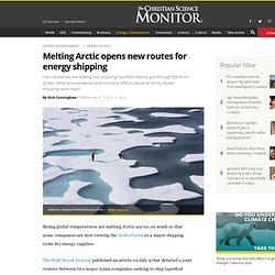 Melting Arctic opens new routes for energy shipping