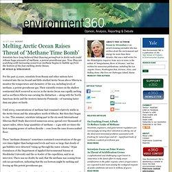 Threat of 'Methane Time Bomb