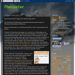 Melulater: Educamp Rotovegas 22 February 2014