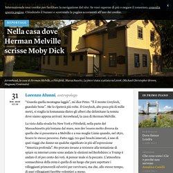 Nella casa dove Herman Melville scrisse Moby Dick - Lorenzo Alunni